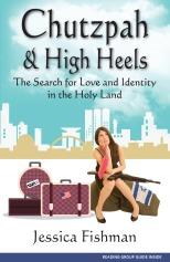 Chutzpah and High Heels